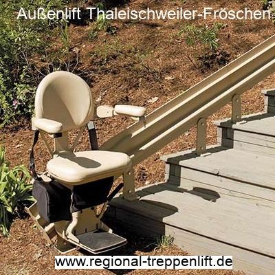 Außenlift  Thaleischweiler-Fröschen