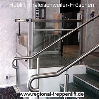 Hublift  Thaleischweiler-Fröschen