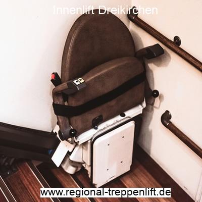 Innenlift  Dreikirchen