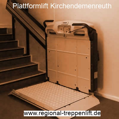 Plattformlift  Kirchendemenreuth