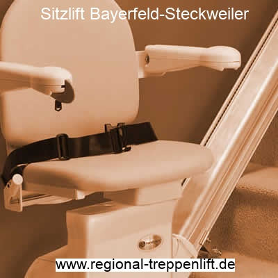 Sitzlift  Bayerfeld-Steckweiler