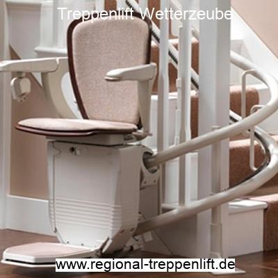 Treppenlift  Wetterzeube