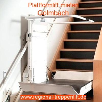 Plattformlift mieten in Golmbach