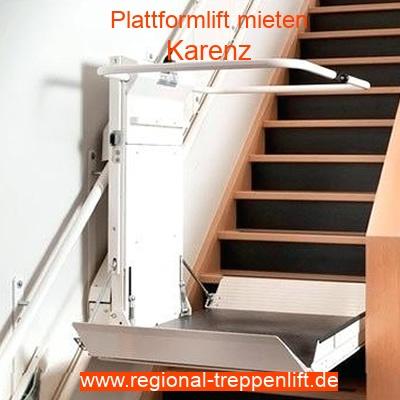 Plattformlift mieten in Karenz