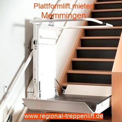 Plattformlift mieten in Memmingen
