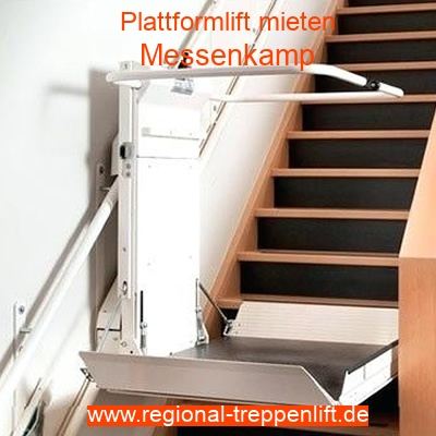Plattformlift mieten in Messenkamp