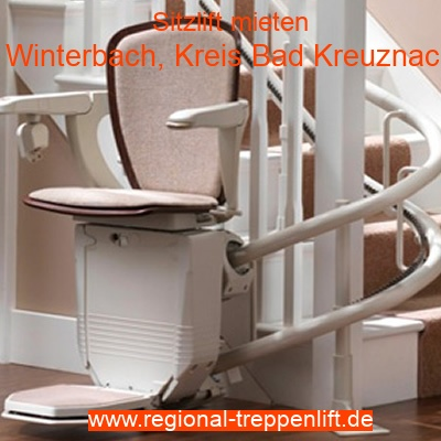 Treppenlift mieten Winterbach, Kreis Bad Kreuznach 磊 ...
