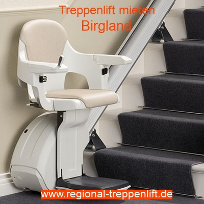 Treppenlift mieten in Birgland